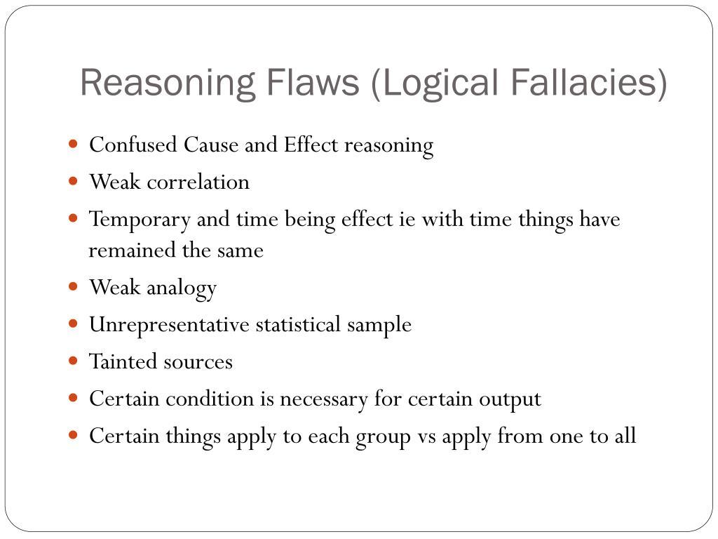 Reasoning Flaws (Logical Fallacies)