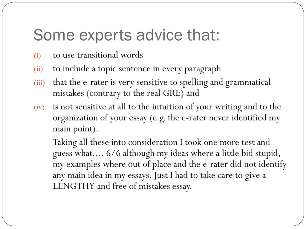 Some experts advice that:
