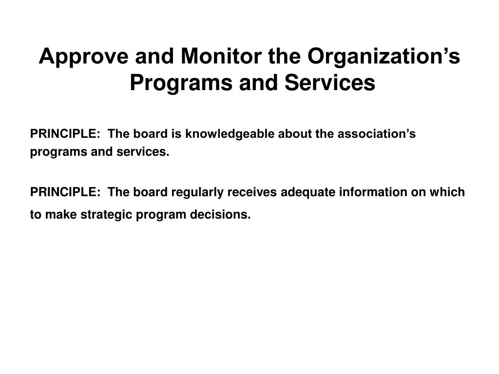 Approve and Monitor the Organization's