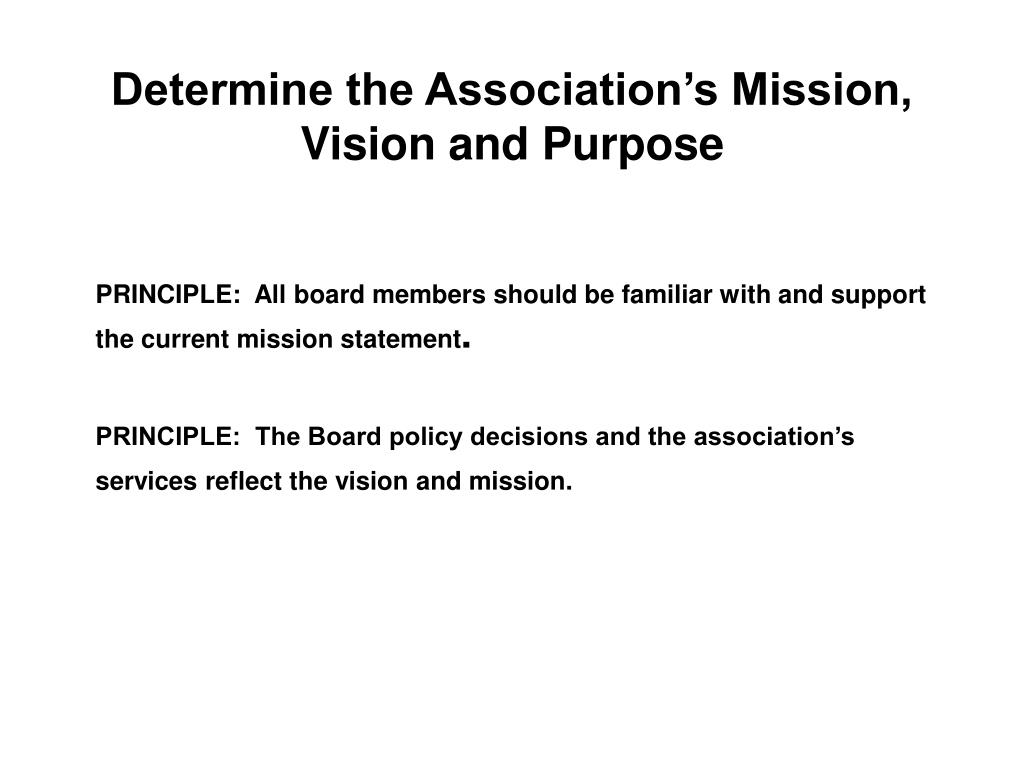 Determine the Association's Mission, Vision and Purpose
