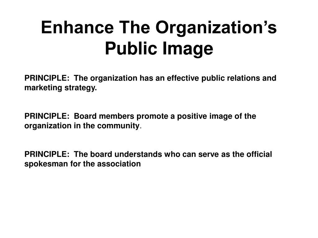 Enhance The Organization's Public Image