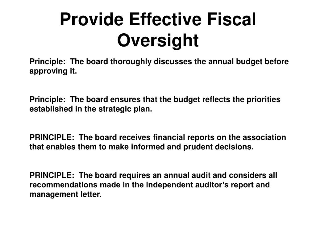 Provide Effective Fiscal Oversight