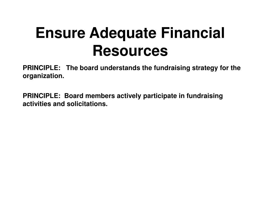 Ensure Adequate Financial Resources
