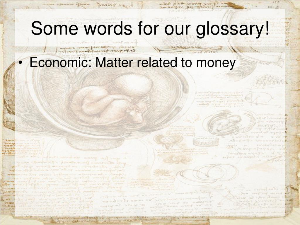 Some words for our glossary!