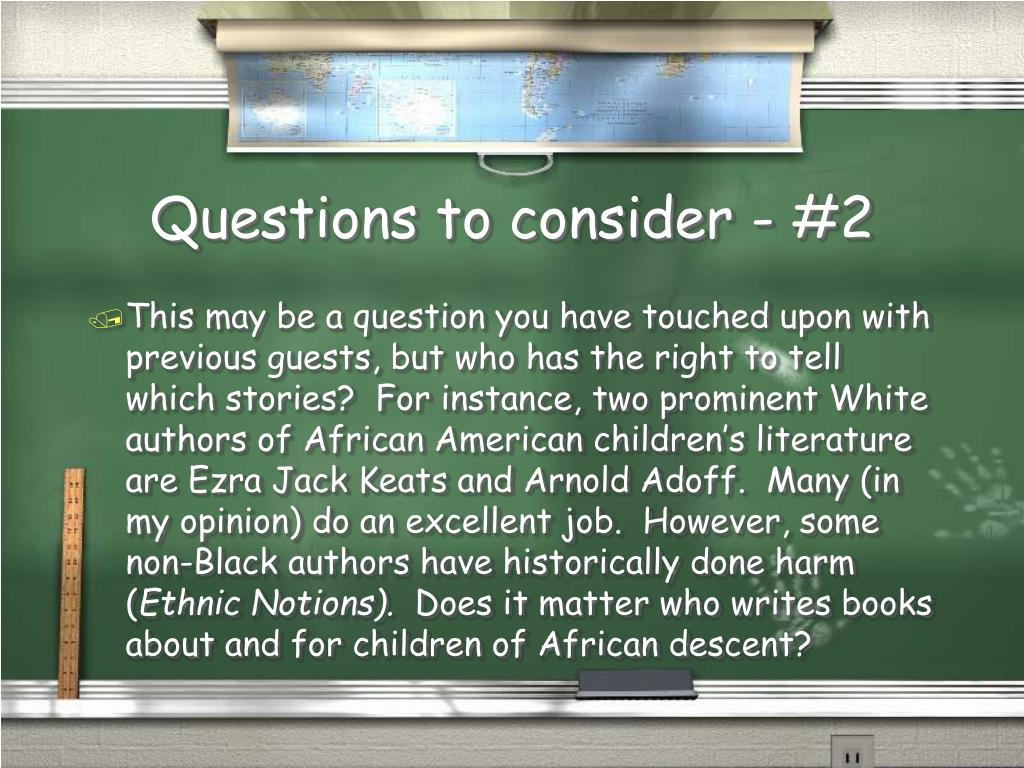 Questions to consider - #2