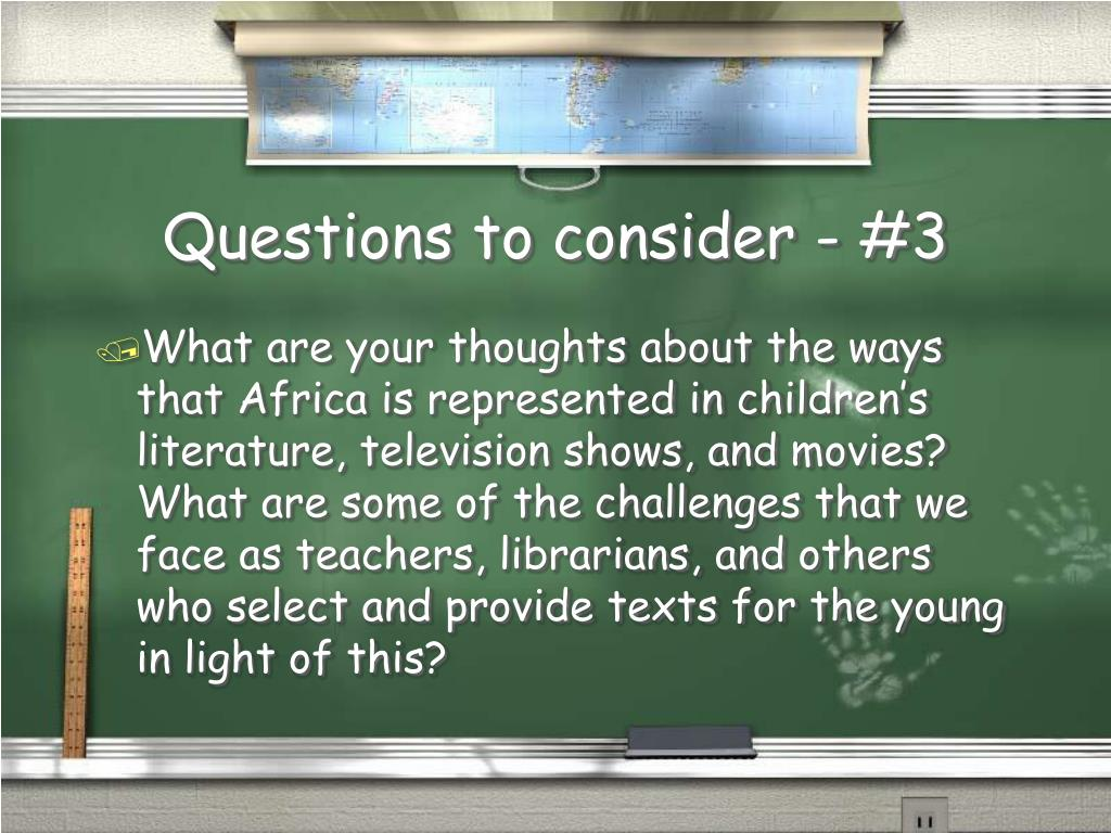 Questions to consider - #3