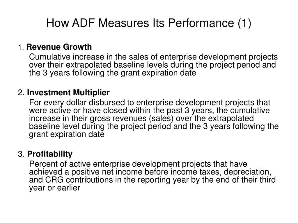 How ADF Measures Its Performance (1)