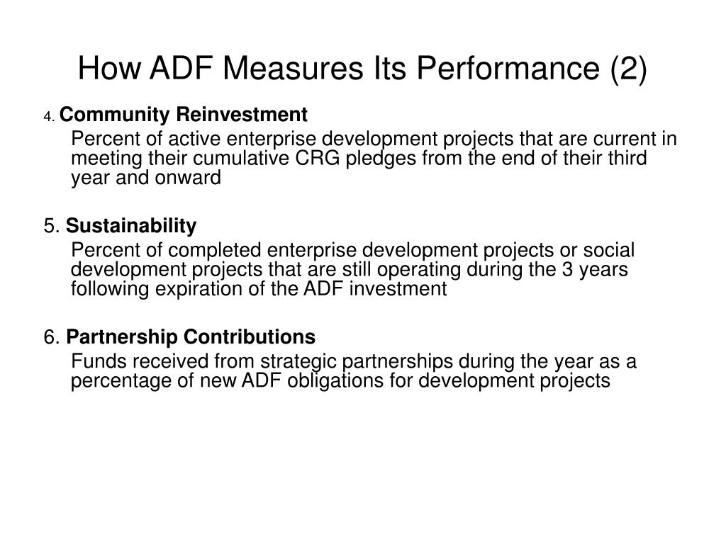 How ADF Measures Its Performance (2)