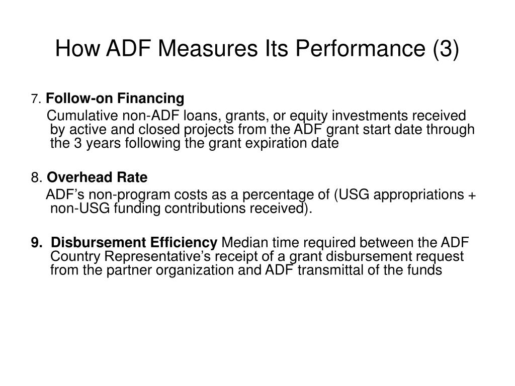 How ADF Measures Its Performance (3)