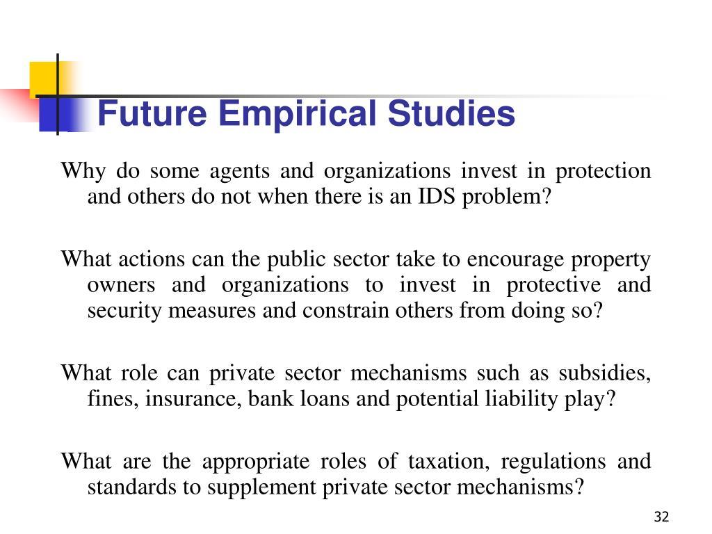 Future Empirical Studies