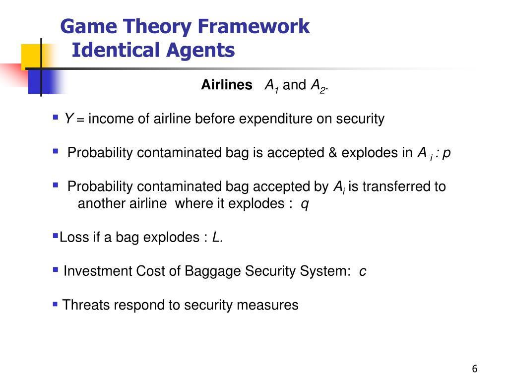 Game Theory Framework