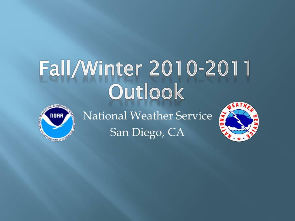 Fall/Winter 2010-2011 Outlook