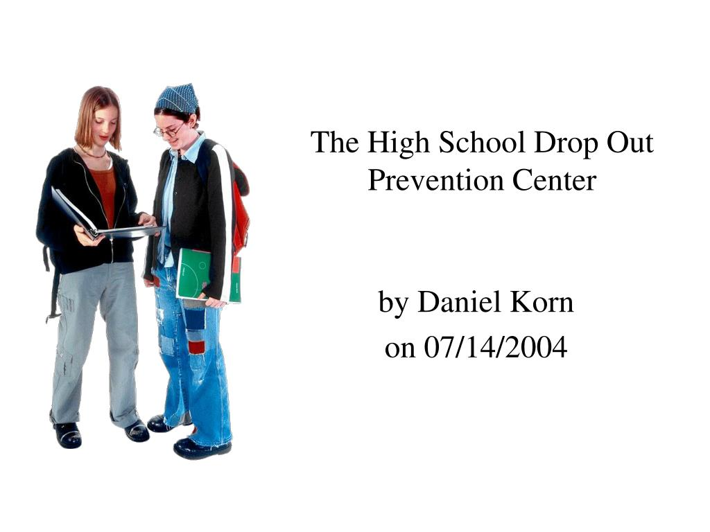 The High School Drop Out Prevention Center