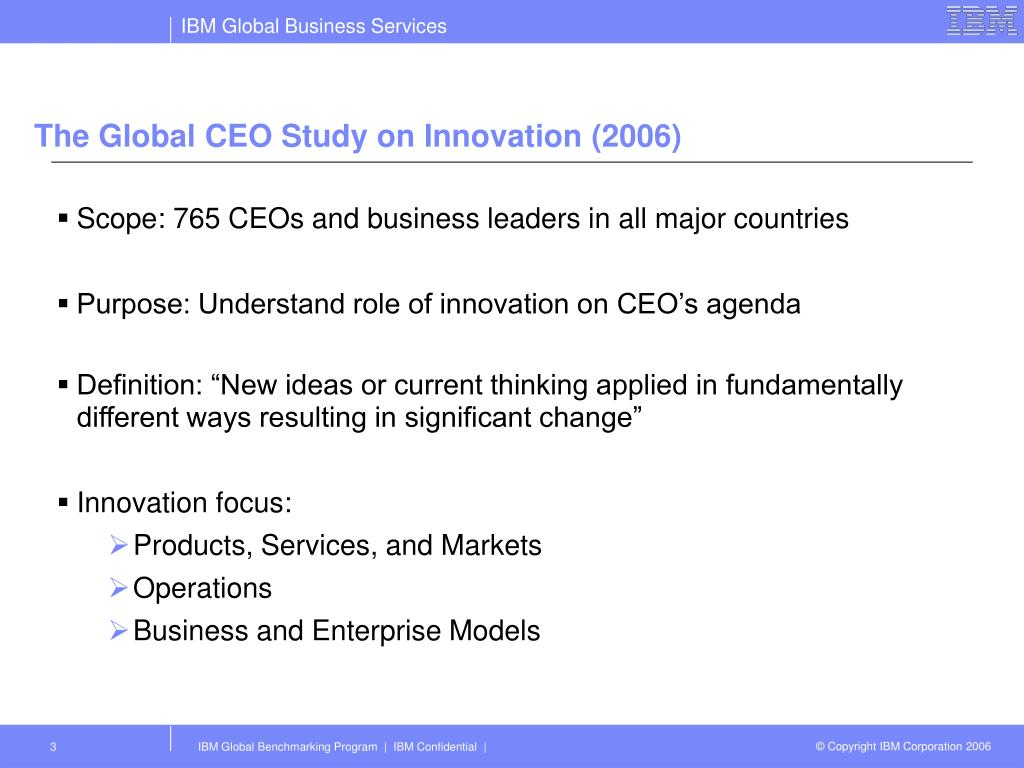 The Global CEO Study on Innovation (2006)