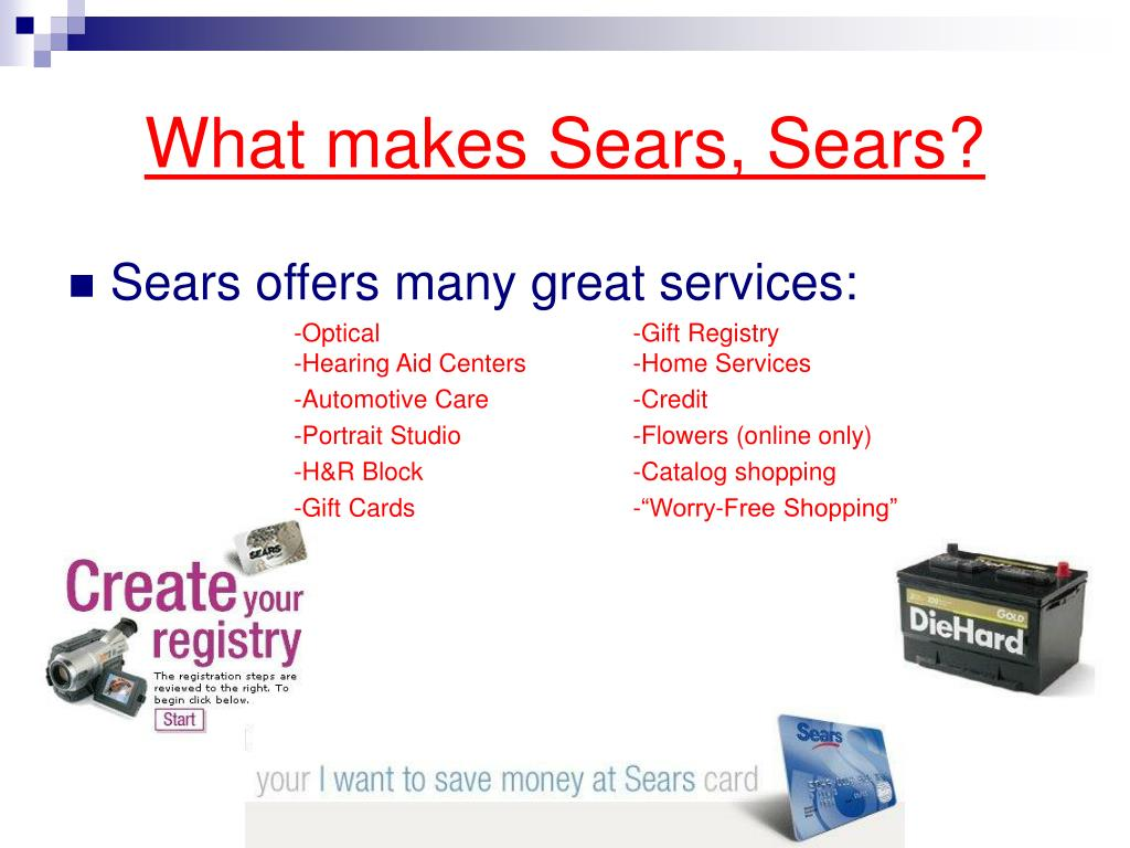 What makes Sears, Sears?