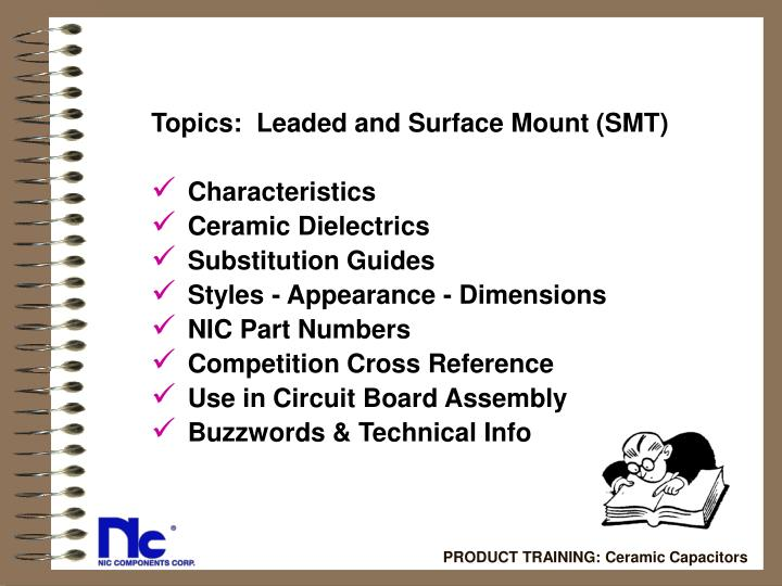 Topics:  Leaded and Surface Mount (SMT)