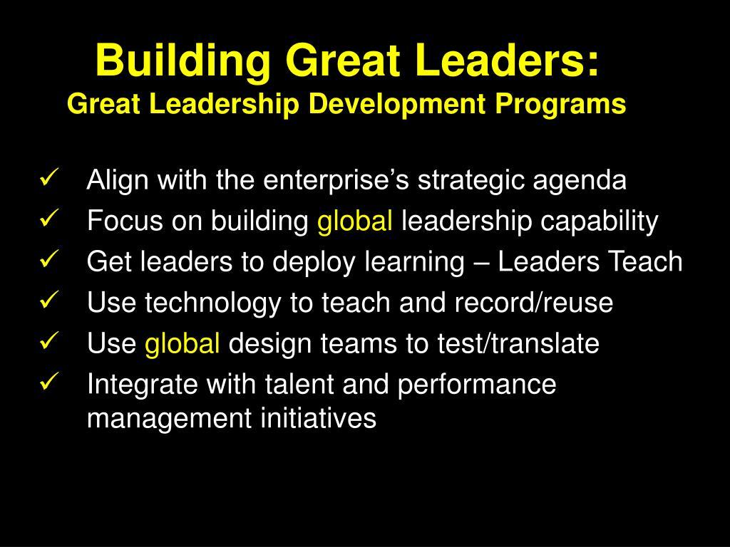 Building Great Leaders: