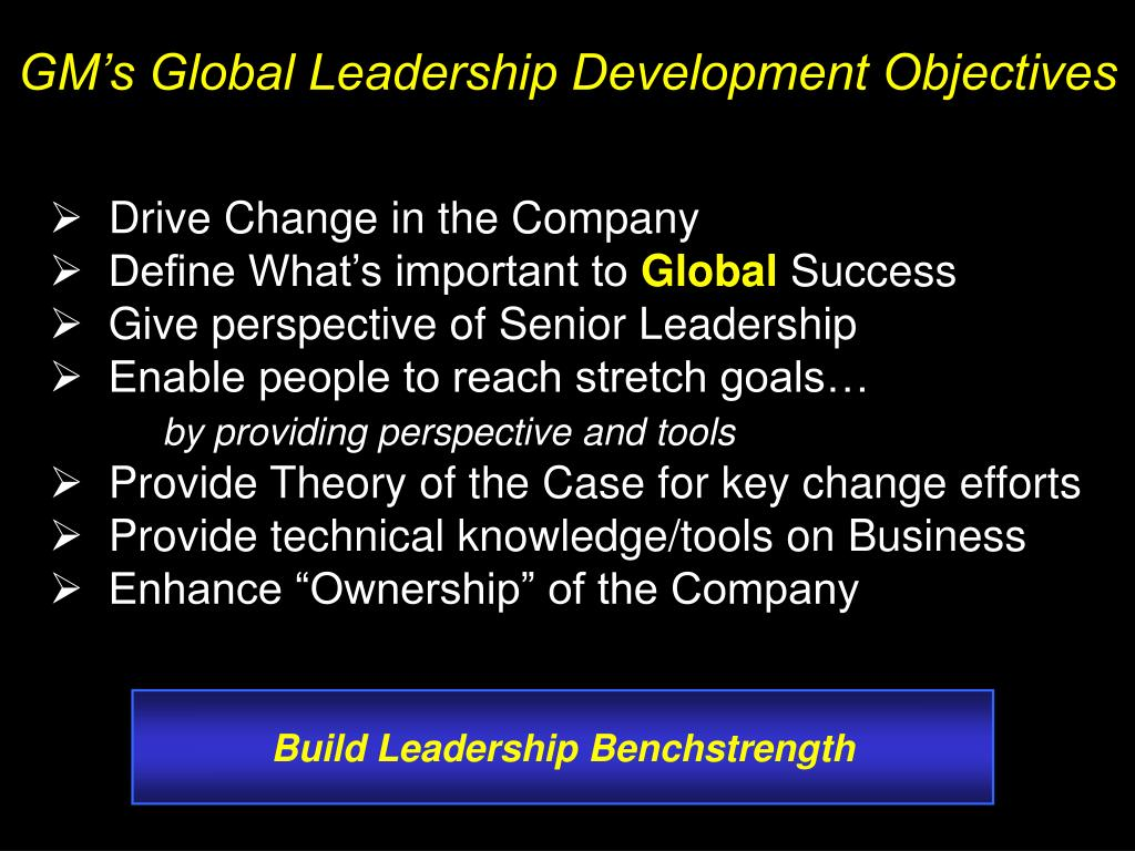 GM's Global Leadership Development Objectives
