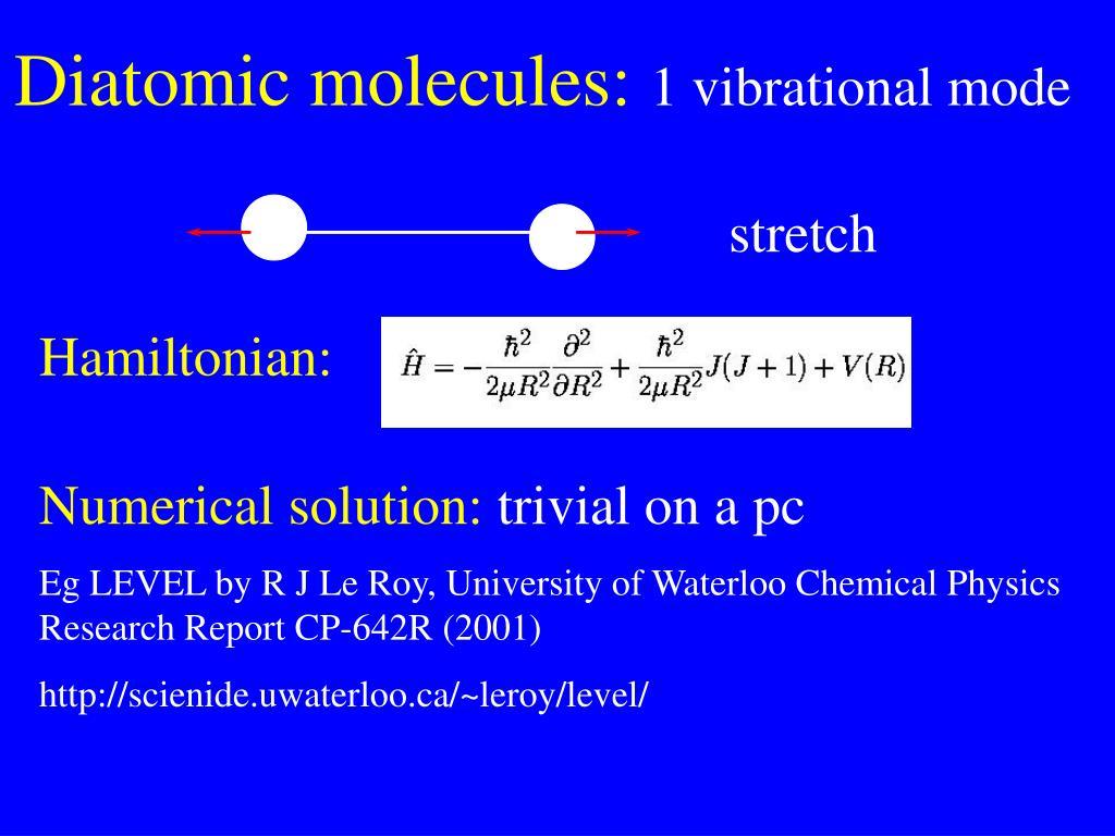 Diatomic molecules: