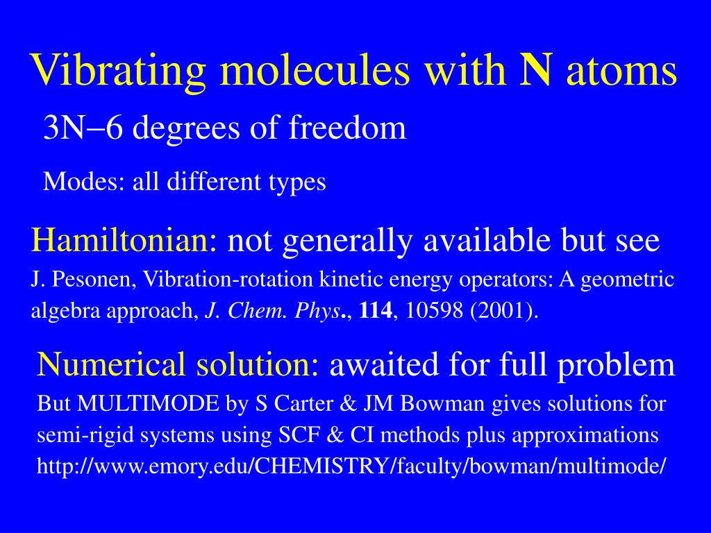 Vibrating molecules with