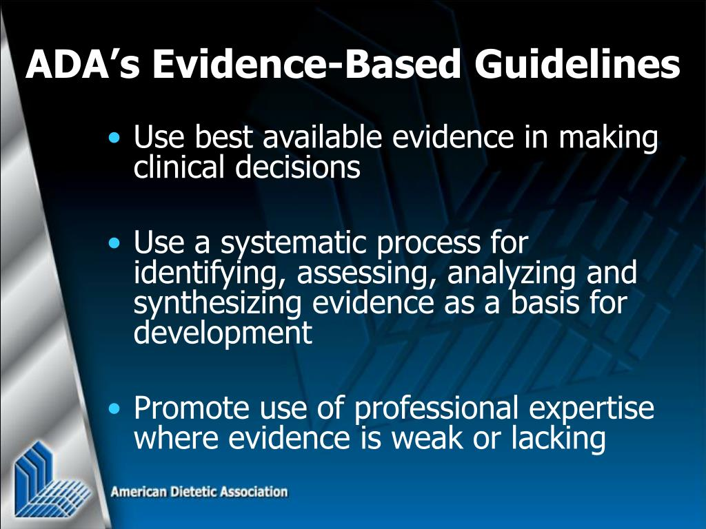 Use best available evidence in making clinical decisions