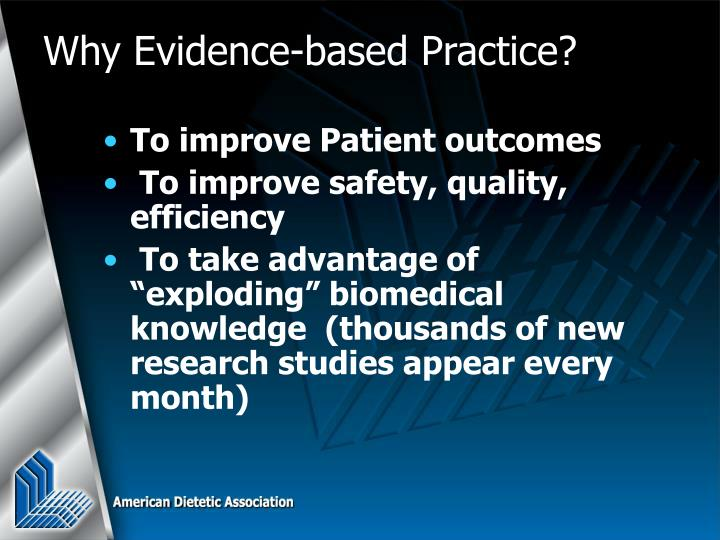 Why evidence based practice
