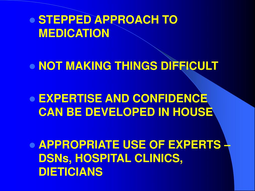 STEPPED APPROACH TO MEDICATION