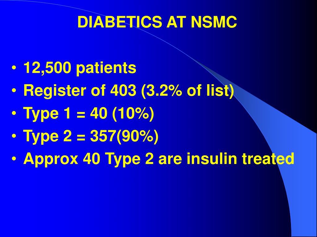 DIABETICS AT NSMC