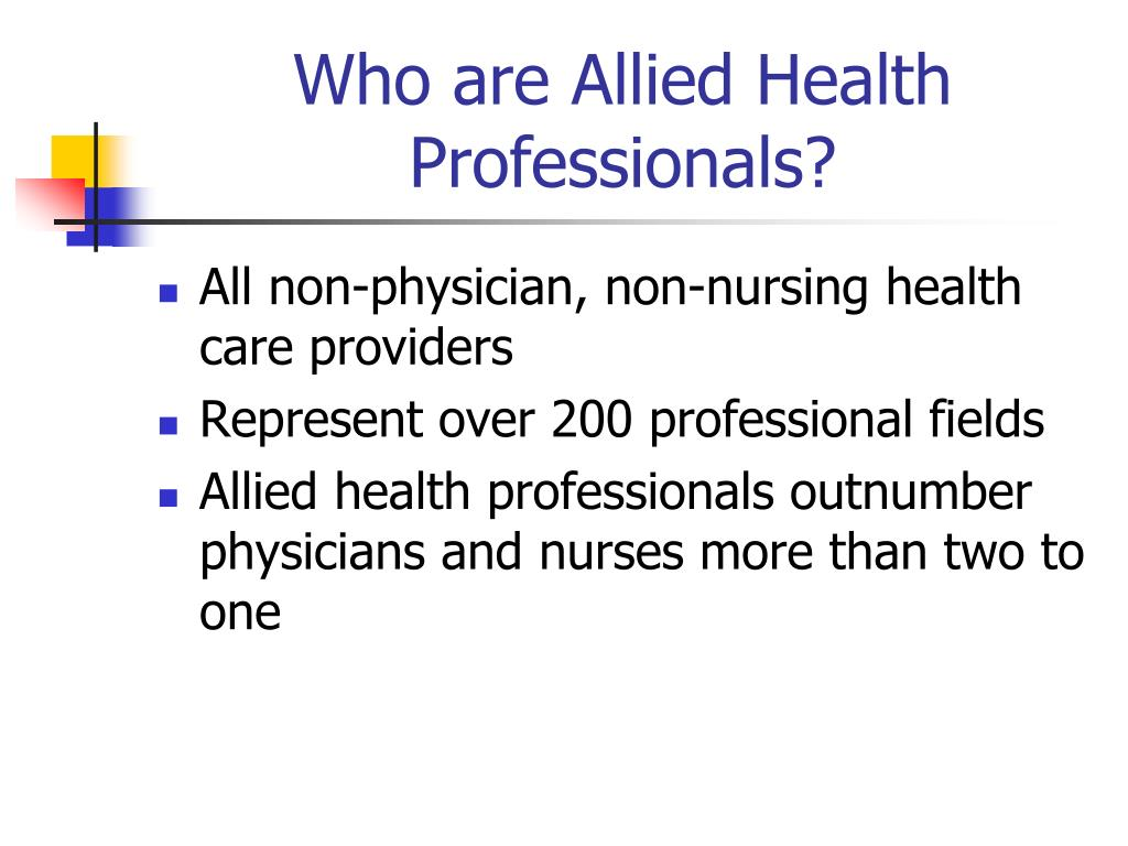 Who are Allied Health Professionals?
