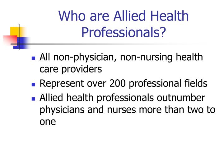 Who are allied health professionals