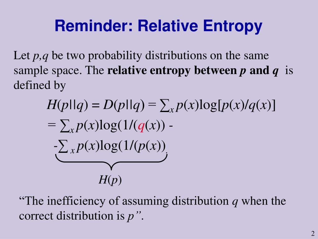 Reminder: Relative Entropy