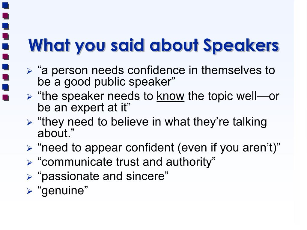What you said about Speakers