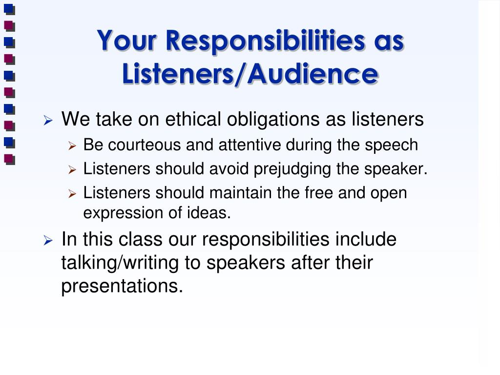 Your Responsibilities as Listeners/Audience