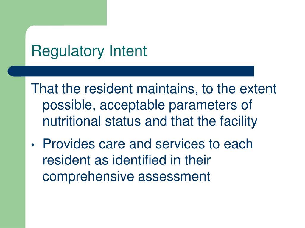 Regulatory Intent