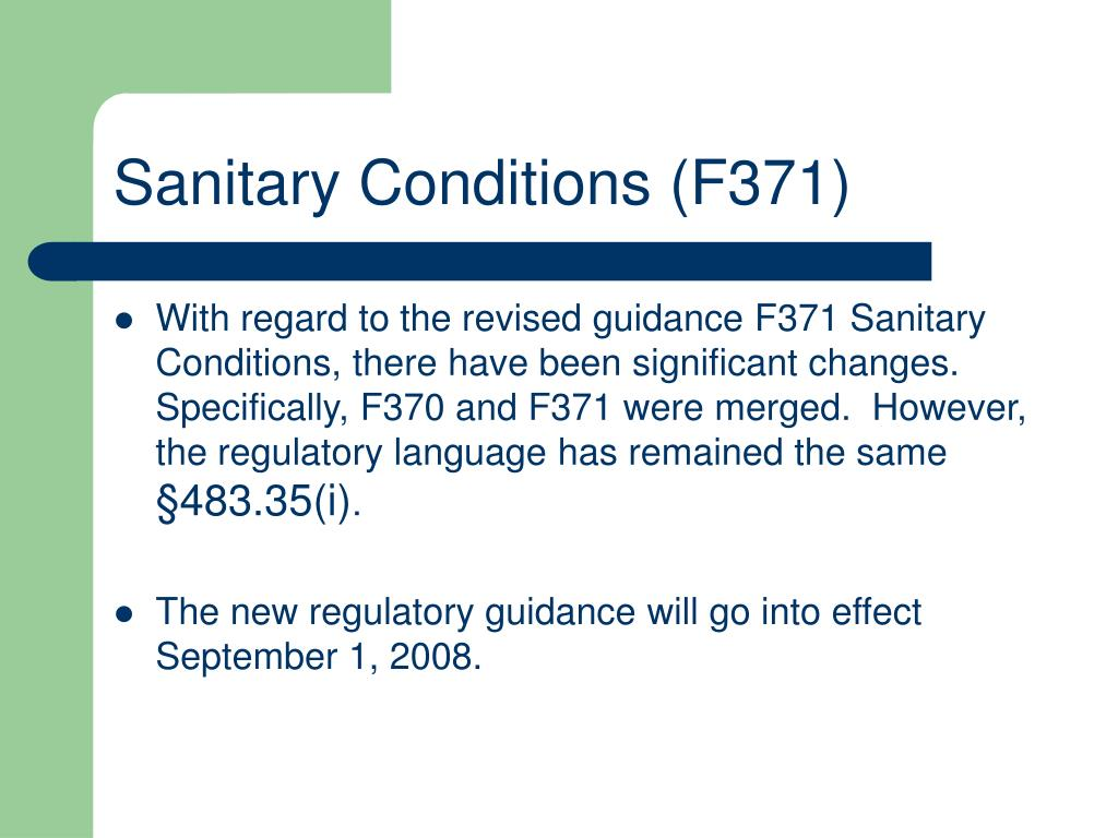 Sanitary Conditions (F371)
