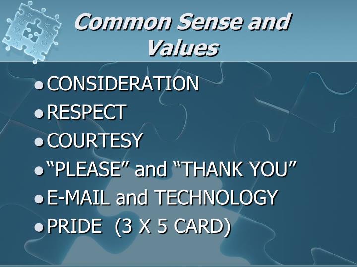 Common Sense and Values