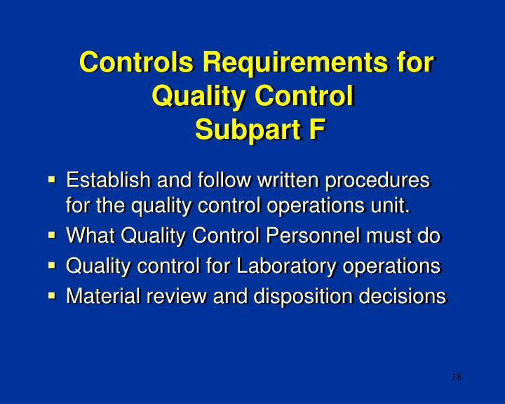 Controls Requirements for Quality Control