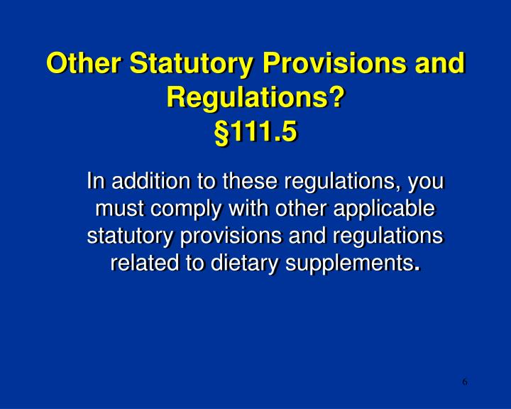 Other Statutory Provisions and Regulations?