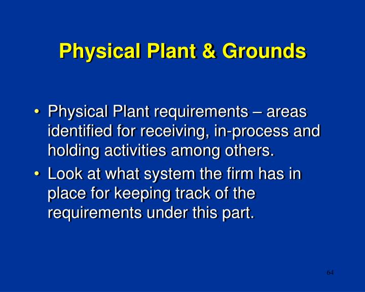 Physical Plant & Grounds