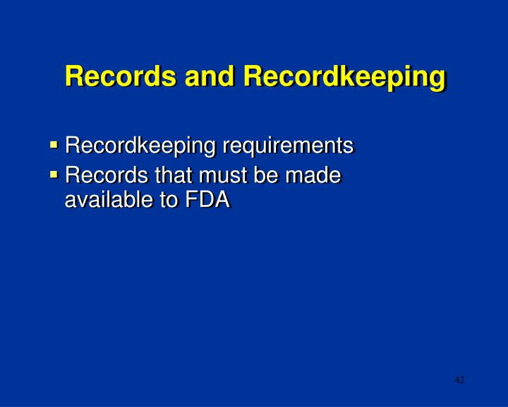 Records and Recordkeeping