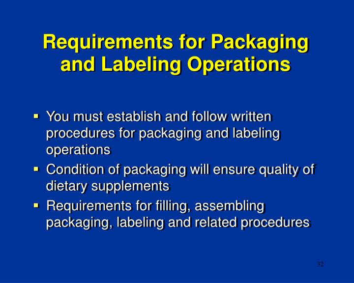 Requirements for Packaging and Labeling Operations