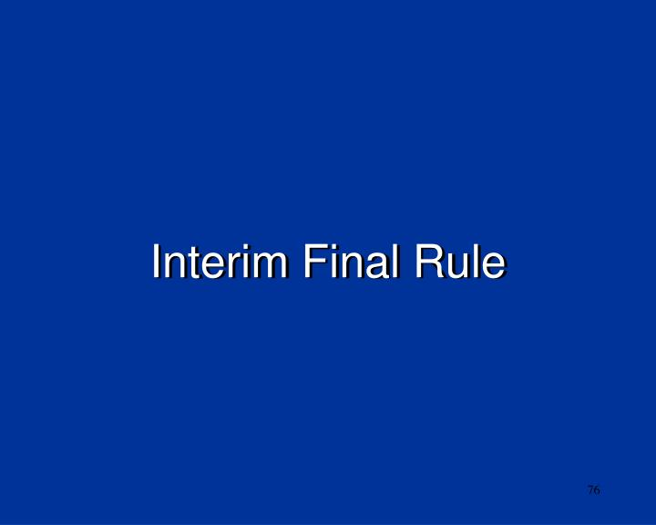 Interim Final Rule