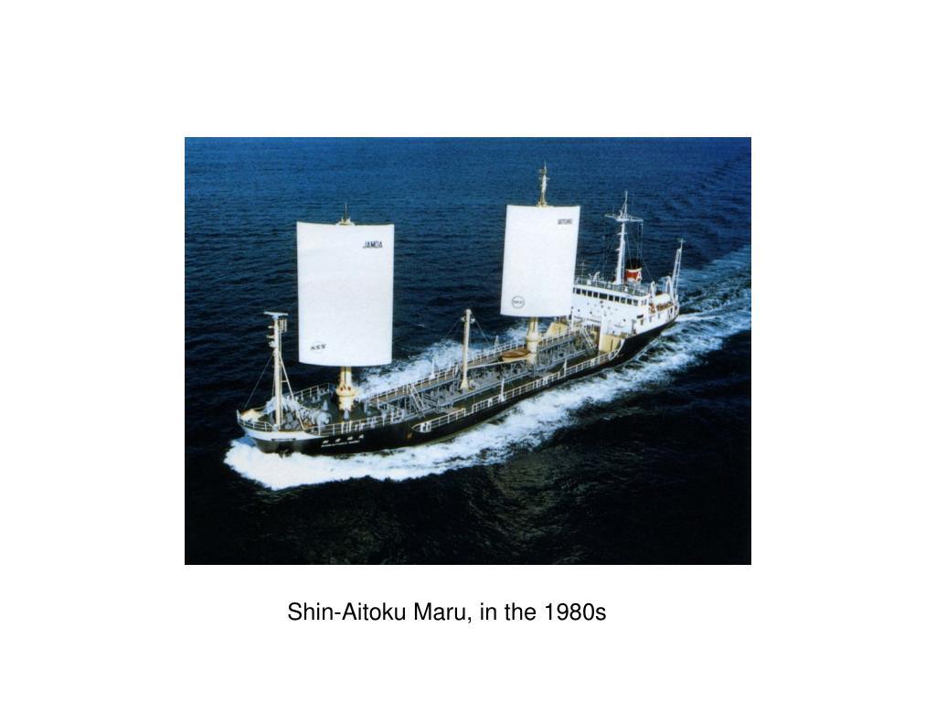 Shin-Aitoku Maru, in the 1980s
