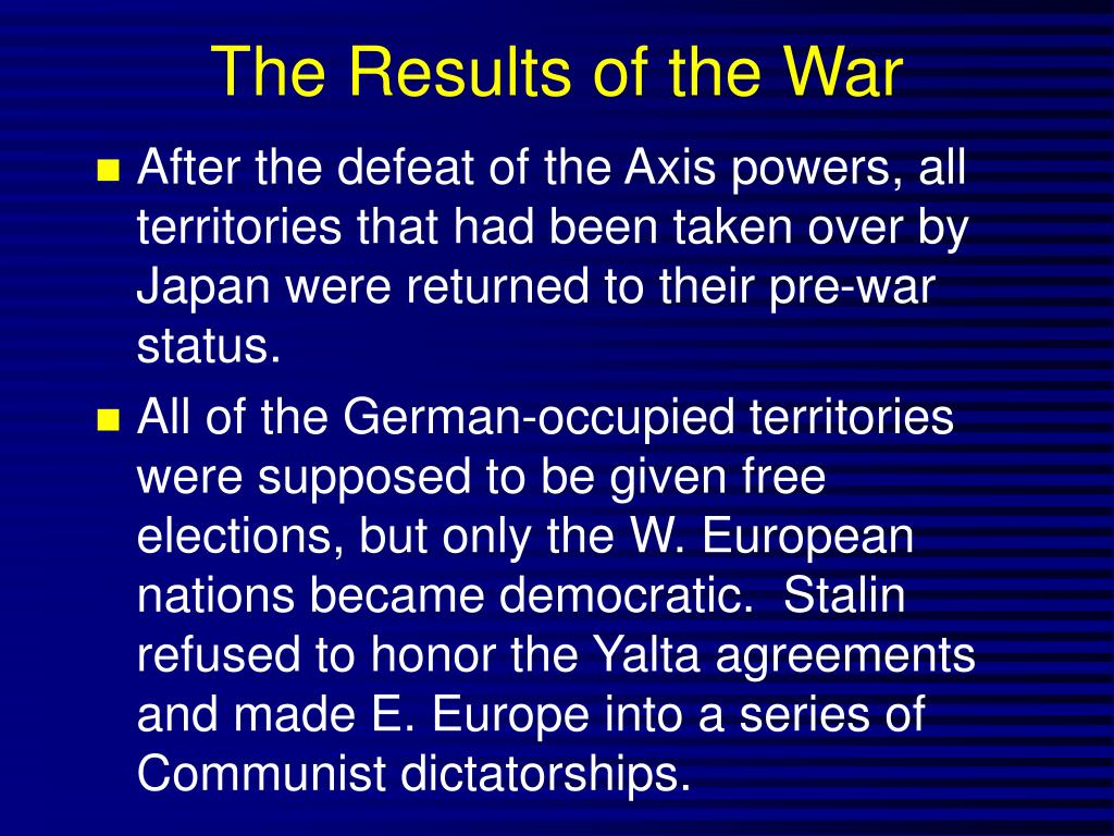 The Results of the War