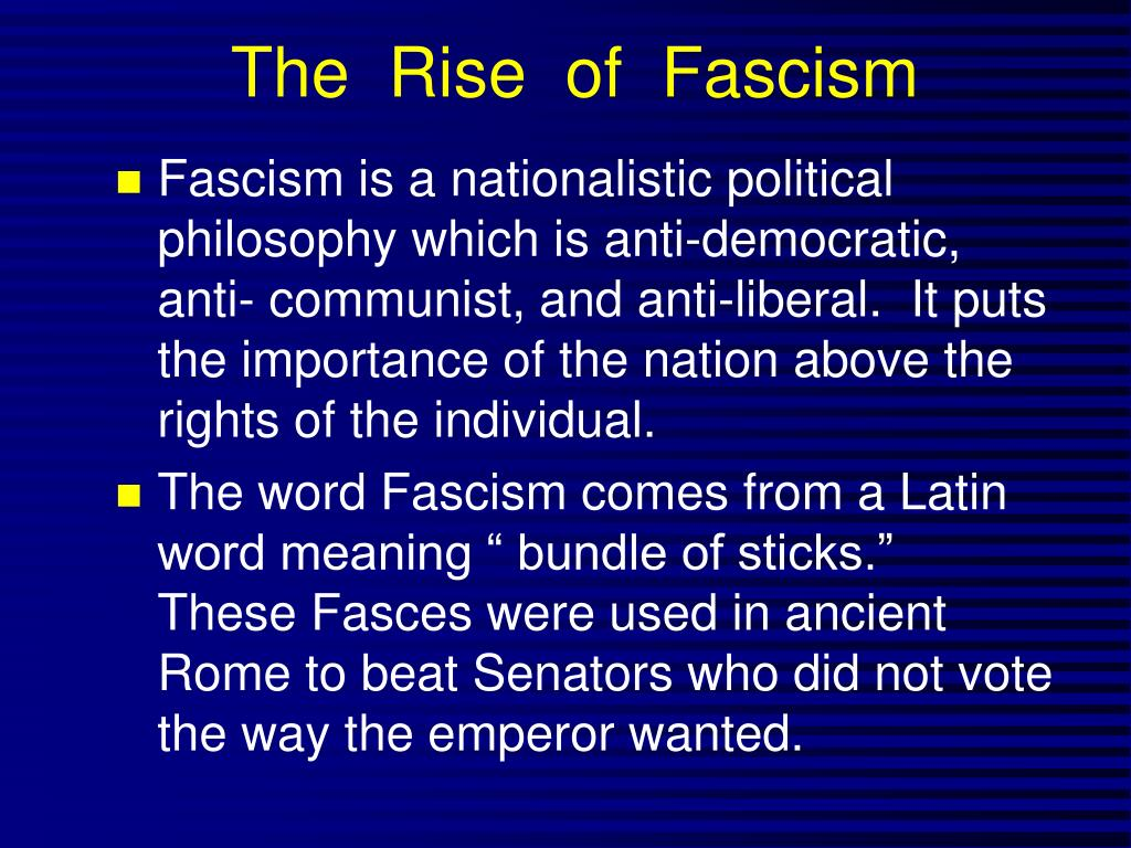 The  Rise  of  Fascism