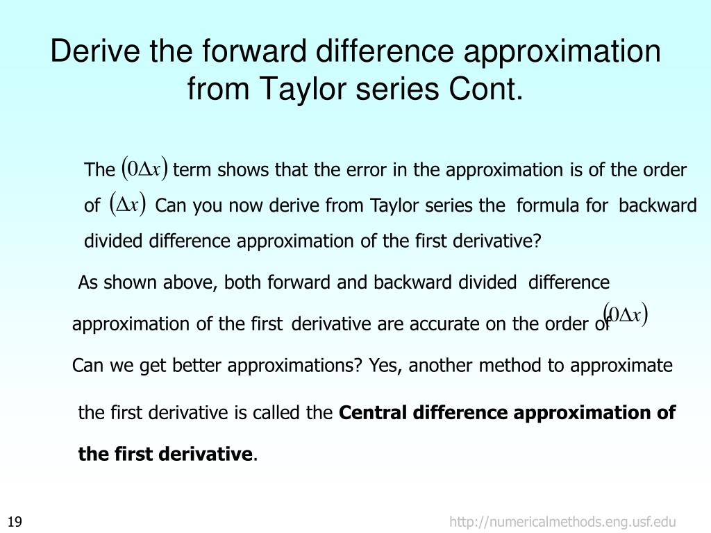 Derive the forward difference approximation from Taylor series Cont.