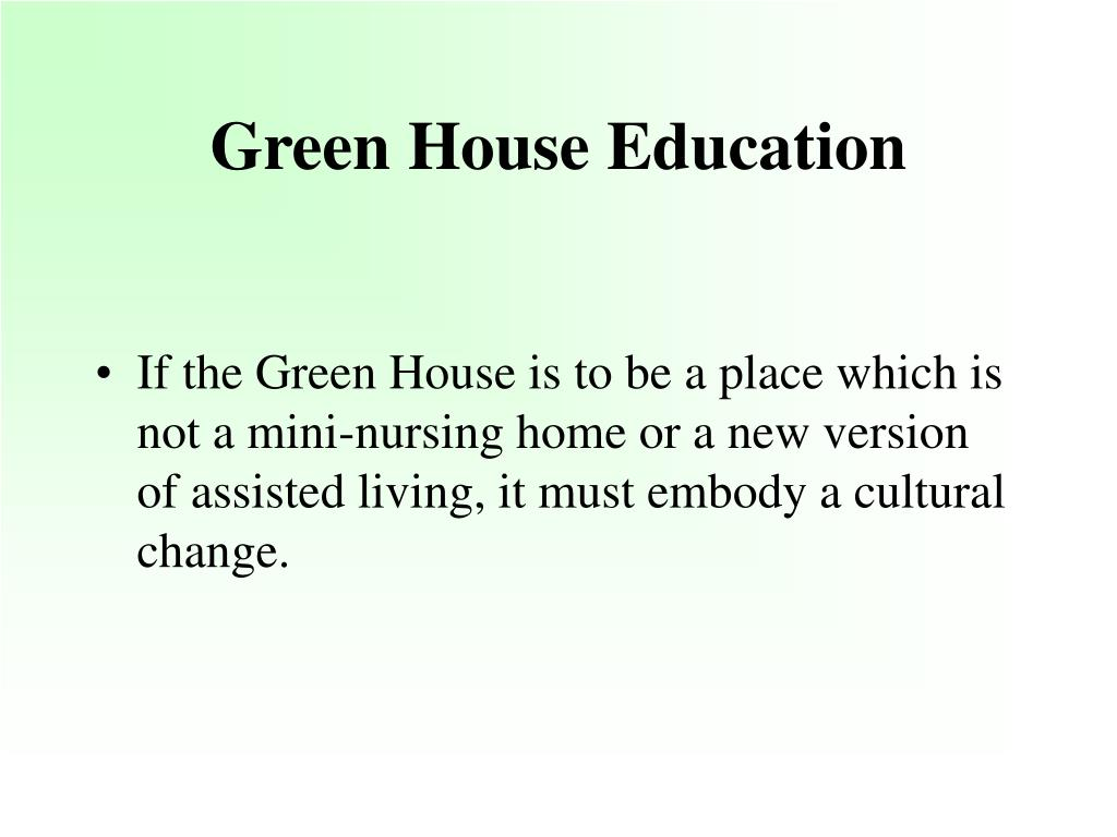 Green House Education