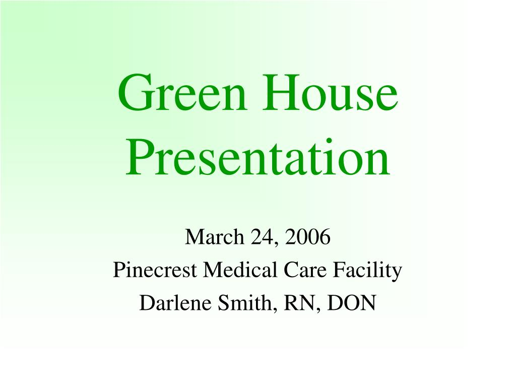 Green House Presentation