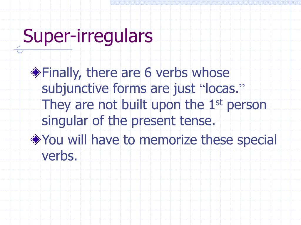 Super-irregulars