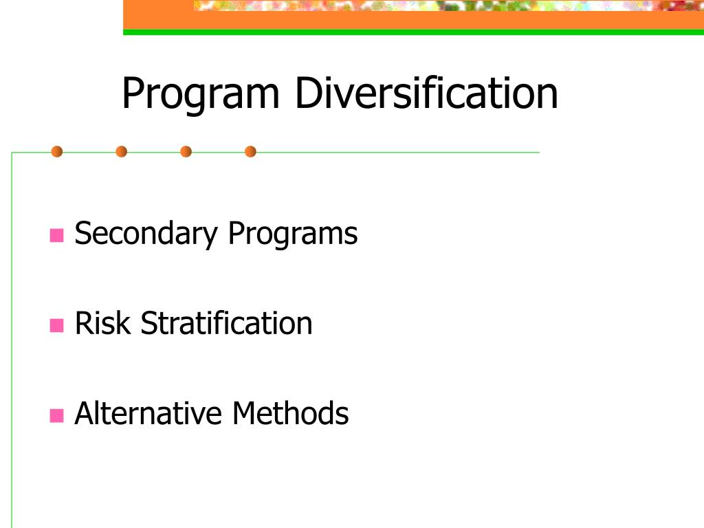 Program Diversification